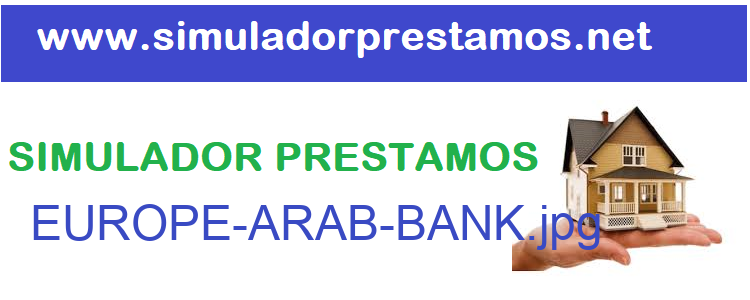 Simulador Prestamos  EUROPE-ARAB-BANK