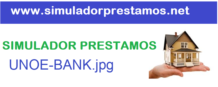 Simulador Prestamos  UNOE-BANK